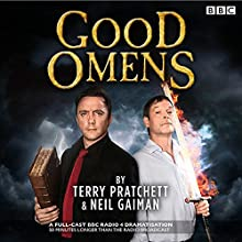 Good Omens: The BBC Radio 4 dramatisation (       UNABRIDGED) by Neil Gaiman, Terry Pratchett Narrated by  Full Cast, Peter Serafinowicz, Mark Heap