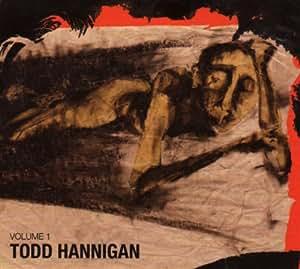 Todd Hannigan, Vol. 1 CD