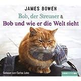 Bob, der Streuner & Bob und wie er die Welt sieht: Buch 1 & 2.