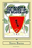 Sam Marsh & the Order of the Weaver Ant