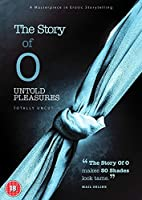 The Story Of O - Untold Pleasures