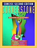 img - for Cornerstone, Building on Your Best, Concise Second Edition (2nd Edition) book / textbook / text book