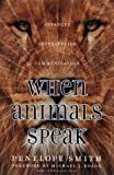 img - for When Animals Speak: Advanced Interspecies Communication book / textbook / text book