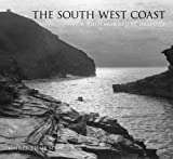 The South West Coast: A Photographic History (0752439618) by Thurman, Chris