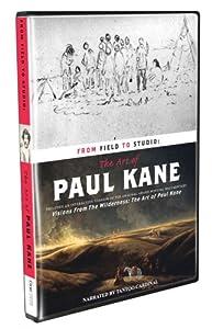 ART OF PAUL KANE, THE