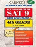 How to Prepare for the SAT 9 (4th grade, 2nd Ed.)