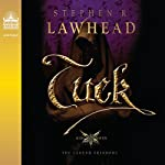 Tuck: King Raven Trilogy, Book 3 (       UNABRIDGED) by Stephen R. Lawhead Narrated by Adam Verner