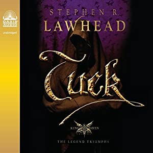 Tuck: King Raven Trilogy, Book 3 | [Stephen R. Lawhead]