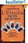 Le grand livre de l'Etteilla: Tarots...