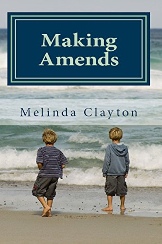 Making Amends by Melinda Clayton