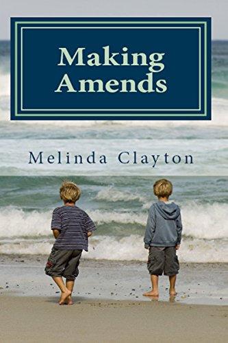 Making Amends by Melinda Clayton