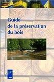 echange, troc Michel Rayzal - Guide de la préservation du bois
