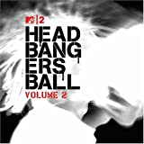 Mtv2-Headbangers Ball V.2 Various