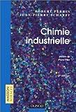 echange, troc Perrin - Chimie industrielle, 2e édition