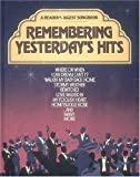 Remembering Yesterday's Hits: a Readers Digest Songbook (0895772493) by Reader's Digest Association
