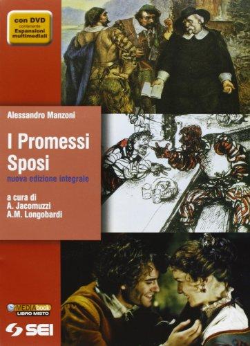 I Promessi sposi Nuova edizione integrale Quaderno Manzoni Per le Scuole superiori Con DVD PDF