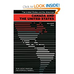 Canada and the United States: Ambivalent Allies (The United States and the Americas) by John Herd Thompson and Stephen J. Randall