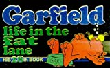 Garfield: Life in the Fat Lane (Garfield (Numbered Paperback)) (0345397762) by Davis, Jim