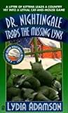 Dr. Nightingale Traps the Missing Lynx (Dr. Nightingale Mystery) (0451197739) by Adamson, Lydia