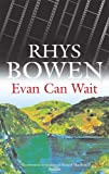 Evan Can Wait (Evan Evans Mystery) (072786307X) by Bowen, Rhys