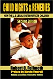 Child Rights & Remedies: How the U.S. Legal System Affects Children