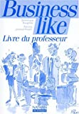echange, troc Dominique Daugeras - Business Like, BTS, professeur, 1997