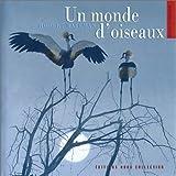 echange, troc Robert Bateman - Un monde d'oiseaux