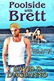 Poolside with Brett (Brett Cornell Mysteries)