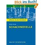 Schachnovelle: Textanalyse und Interpretation mit ausführlicher Inhaltsangabe und Abituraufgaben mit Lösungen