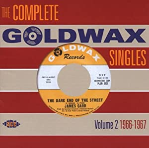 The Complete Goldwax Singles Volume 2 1966-1967
