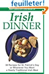 IRISH DINNER - 38 Recipes for St. Pat...