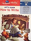 Disney School Skills - Lets Learn How to Write (Language Arts Grade K)