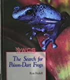 img - for The Search for Poison-Dart Frogs (Wildlife Conservation Society Books) book / textbook / text book