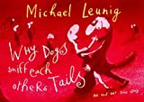img - for Why Dogs Sniff Each Other's Tails book / textbook / text book