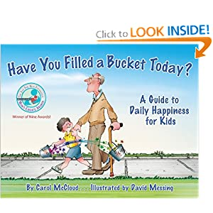 Have You Filled a Bucket Today? [Hardcover] at Amazon.com