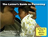 The Latinos Guide to Parenting