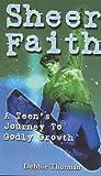 Sheer Faith: A Teen's Journal for Godly Growth