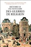 echange, troc Arlette Jouanna, Jacqueline Boucher, Dominique Biloghi, Guy Le Thiec - Histoire et dictionnaire des guerres de religion, 1559-1598