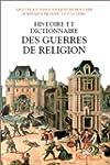 Histoire et dictionnaire des guerres...
