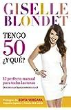 Tengo 50 y qué (Spanish Edition)