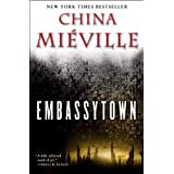 Embassytown ~ China Mieville