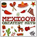 Mexicos Greatest Hits