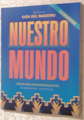 Nuestro mundo: La ciberedici?n: Gu?a del maestro (Spanish Edition)