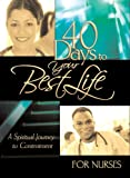 40 Days to your Best Life for Nurses (40 - Day Devotional)