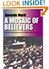 A Mosaic of Believers: Diversity and Innovation in a Multiethnic Church