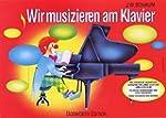 Wir musizieren am Klavier 1. mit Scha...