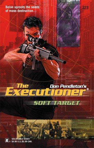 Soft Target (Executioner)