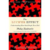 The Lucifer Effect: Understanding How Good People Turn Evilby Philip Zimbardo