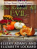 The Root of  All Evil (Hope Street Church Mysteries)