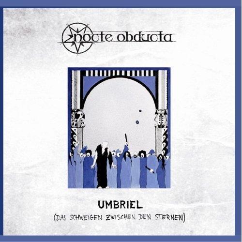 Umbriel (Das Schweigen Zwischen Den Sternen) by Nocte Obducta (2013-03-08)